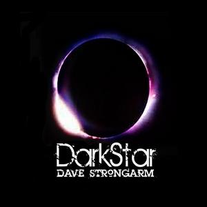 STRONGARM, Dave - DarkStar