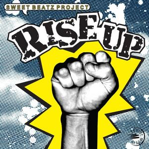 SWEET BEATZ PROJECT - Rise Up!