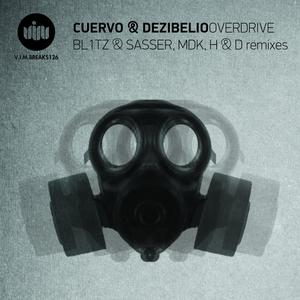 CUERVO/DEZIBELIO - OVERDRIVE