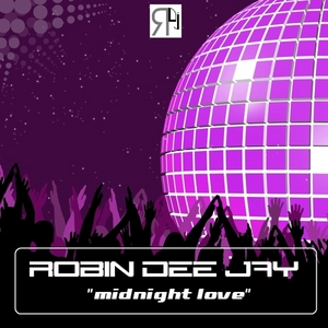 ROBIN DEE JAY - Midnight Love