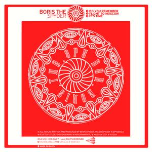 BORIS THE SPYDER - Do You Remember