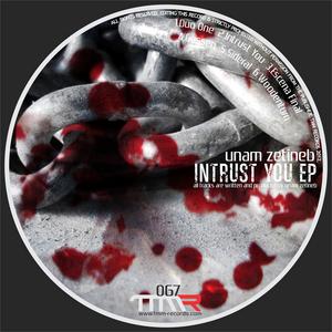 ZETINEB, Unam - Intrust You EP