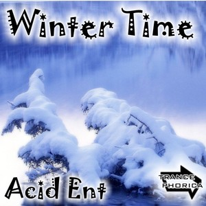 ACID ENT - Winter Time