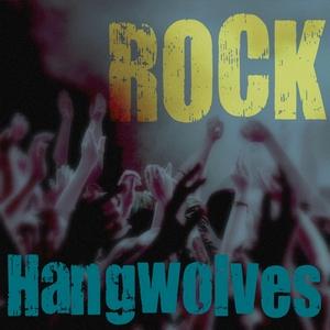 HANGWOLVES - Rock