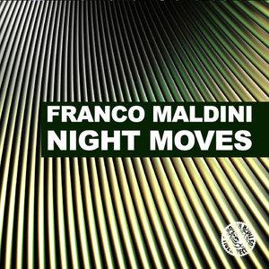 MALDINI, Franco - Night Moves