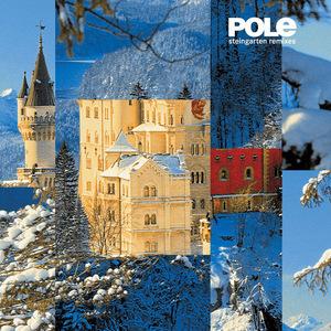 POLE - Steingarten (remixes)