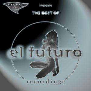 VARIOUS - The Best Of El Futuro Recordings