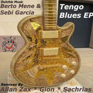 MENE, Berto/SEBI GARCIA - Tengo Blues EP