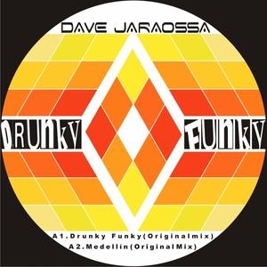 JAROSSA, Dave - Drunky Funky