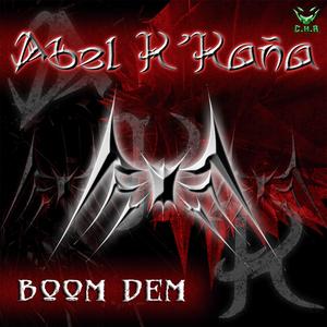 KANA, Abel K - Boom Dem