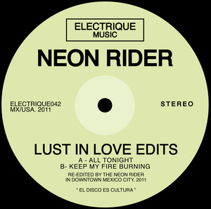 NEON RIDER - Lust In Love Edits
