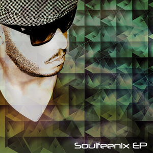 SOULFEENIX - Soulfeenix EP