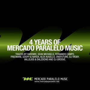 VARIOUS - 4 Years Of Mercado Paralelo Music
