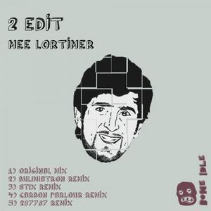 2 EDIT - Mee Lortimer