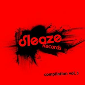 VARIOUS - Sleaze Compilation Vol 5