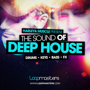 HARLEY & MUSCLE - The Sound Of Deep House (Sample Pack WAV/APPLE/LIVE/REASON)