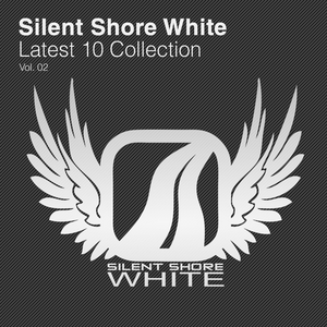 VARIOUS - Silent Shore White: Latest 10 Collection Vol 02