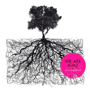 VARIOUS - We Are Alike