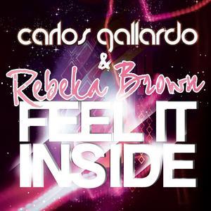 GALLARDO, Carlos/REBEKA BROWN - Feel It Inside EP