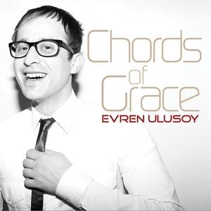 ULUSOY, Evren - Chords Of Grace (The Album)
