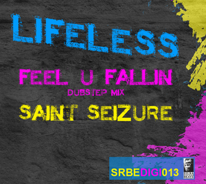LIFELESS - Feel U Fallin