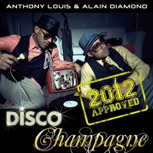 LOUIS, Anthony/ALAIN DIAMOND - Disco Champagne 2012