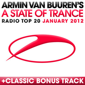 VAN BUUREN, Armin/VARIOUS - A State Of Trance Radio Top 20: January 2012