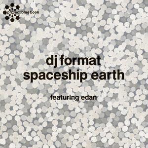 DJ FORMAT - Spaceship Earth