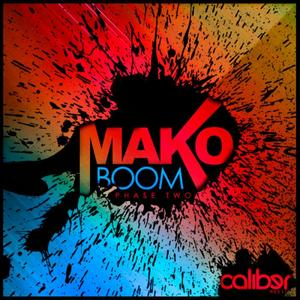 MAKO - Boom EP: Phase Two