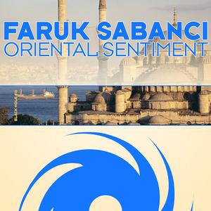 SABANCI, Faruk - Oriental Sentiment