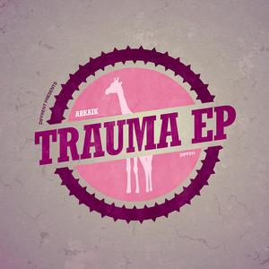 ARKAIK - Trauma EP