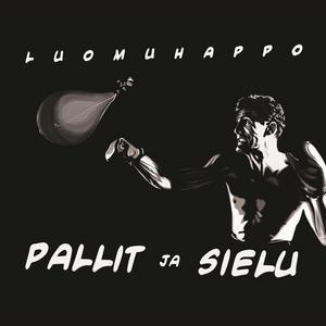 LUOMUHAPPO - Pallit Ja Sielu