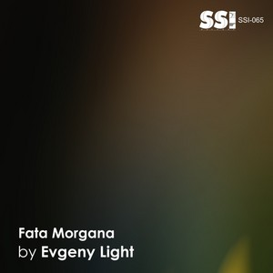 EVGENY LIGHT - Fata Morgana