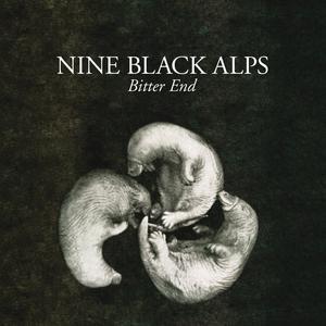 NINE BLACK ALPS - Bitter End (7