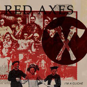 RED AXES - Tour De Chile EP