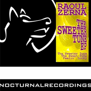 ZERNA, Raoul - The Sweeter Tune EP
