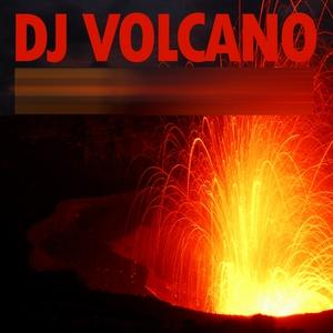 DJ VOLCANO - DJ Volcano