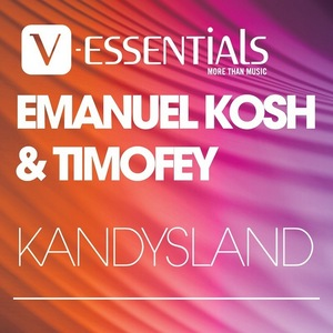 EMANUEL KOSH & TIMOFEY - Kandysland