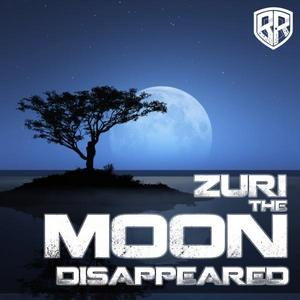 ZURI - The Moon Disappeared
