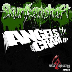 SKUNKSHAFT - Angels Cream EP