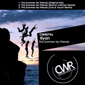 ILIYAN - This Summer My Friends