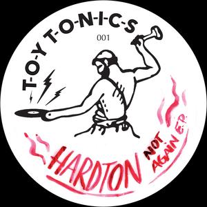 HARD TON - Not Again EP