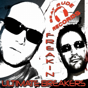 ULTIMATE BREAKERS - Freakin