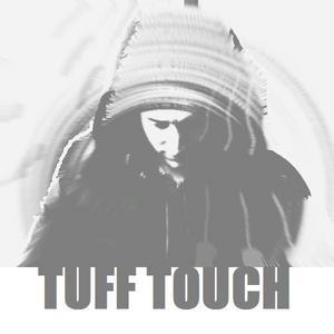 TUFF TOUCH - Search & Destroy/Take Me There