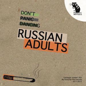 RUSSIAN ADULTS - Don't Panic Dancing