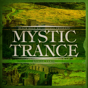 VARIOUS - Mystic Trance Episode 3