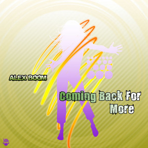 BOOM, Alex - Coming Back For More