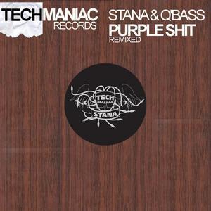 STANA & QBASS - Purple Shit