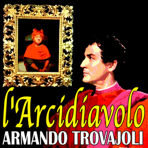 TROVAJOLI, Armando - L'arcidiavolo