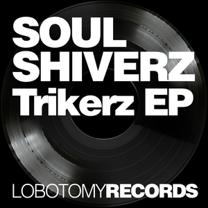 SOULSHIVERZ - Trikerz EP